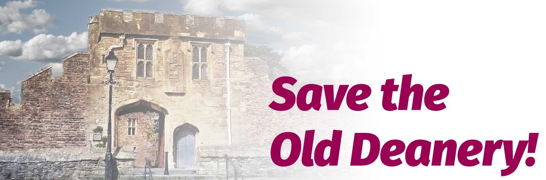 Save the Old Deanery!